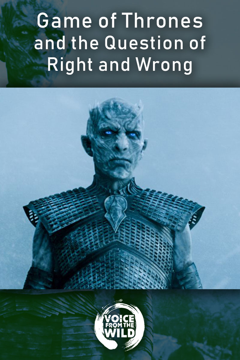 Game of Thrones and the Question of Right and Wrong